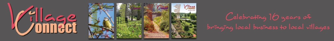 Village Connect, the original community magazine, bringing local business to local villages